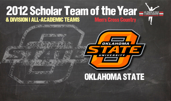 National Champion Oklahoma State Named 2012 DI Men's Cross Country Scholar Team of the Year