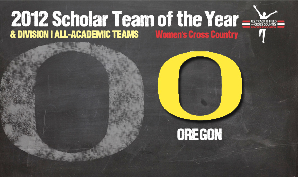National Champion Oregon Named 2012 DI Cross Country Women's Scholar Team of the Year