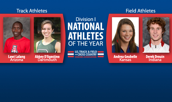 Lalang, Drouin, D'Agostino & Geubelle Named DI Indoor National Athletes of the Year