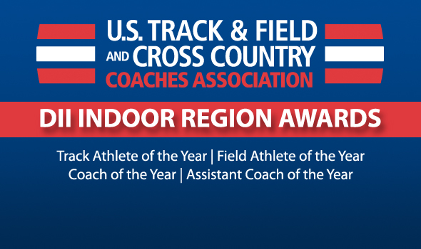 USTFCCCA Announces Region Award Winners for Division II Indoor Track & Field