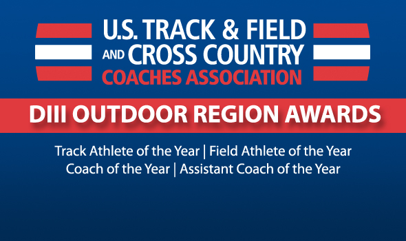 Division III Outdoor Track & Field Region Award Winners Announced