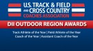 Division II Outdoor Track & Field Region Award Winners Announced