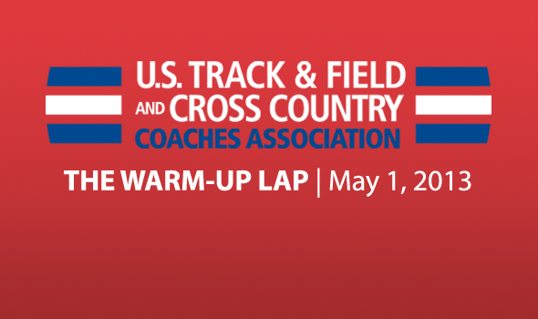 The Warm-Up Lap: News, Notes and Meets of the Week (May 1)