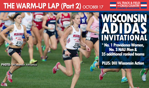 The Warm-Up Lap Part 2: Wisconsin adidas Invitational (& DIII Wisconsin Action)