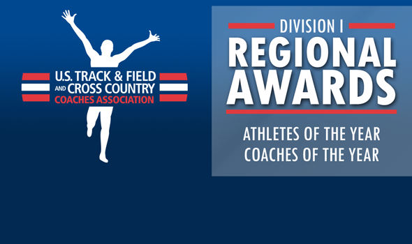 Division I Regional Athletes and Coaches of the Year Announced