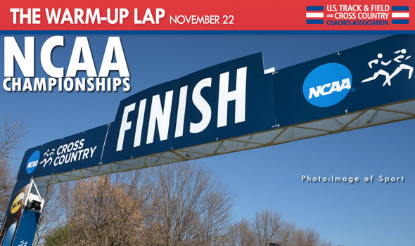 The Warm-Up Lap: NCAA National Championships Weekend