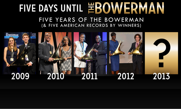 Five Days Until The Bowerman 2013: Marking the Fifth Year of The Bowerman