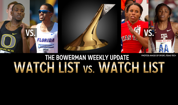 The Bowerman Update: A Busy Weekend Upcoming for The Watch List