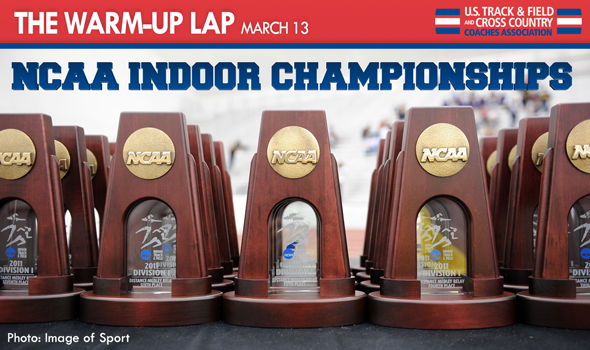 The Warm-Up Lap: NCAA Indoor Championships Previews