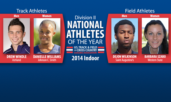 Windle, Williams, Wilkinson & Szabo Named Division II Indoor National Athletes of the Year
