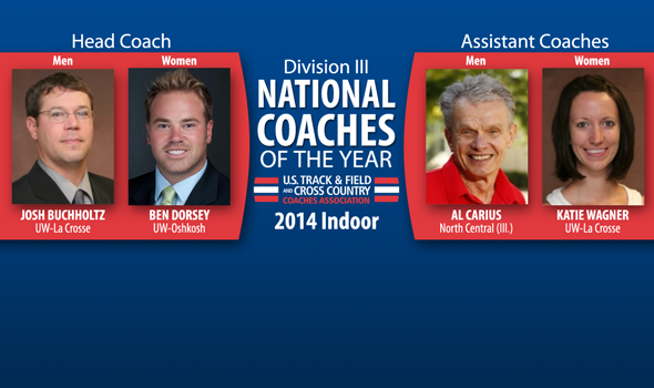Buchholtz, Dorsey, Carius & Wagner Voted as Indoor Division III National Coaches of the Year