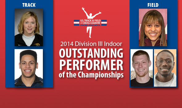 Most Outstanding Performers from Division III Indoor Championships Announced
