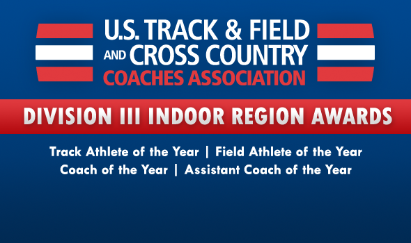 DIII Indoor Track & Field Region Award Winners Announced