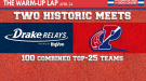 The Warm-Up Lap: Half of All Top-25 Teams at Penn Relays and Drake Relays