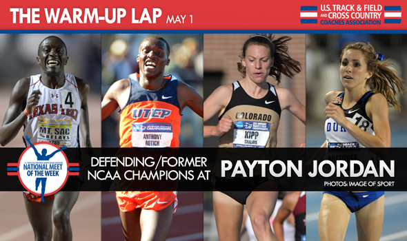 The Warm-Up Lap: Payton Jordan & Conference Meets in DII, DIII and NAIA Top the Weekend