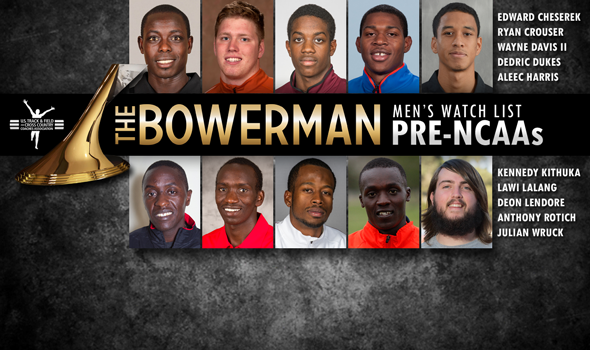 Final The Bowerman Men's Watch List of 2014 Sets Up Excellent NCAA Championships Showdowns