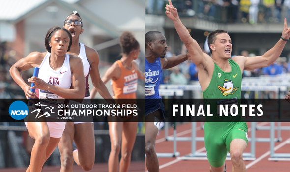 Final Day Notes – NCAA Division I Outdoor T&F Championships
