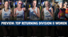 Winchester & Martin Lead a Talented Young Group of DII Women's XC Returners
