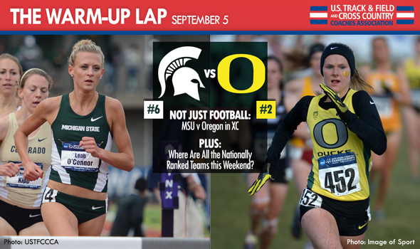 The Warm-Up Lap: More than Football This Weekend – Oregon vs. MSU on the XC Trails