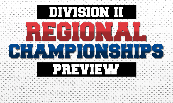 Division II Regional Championships Preview: Go Big or Go Home