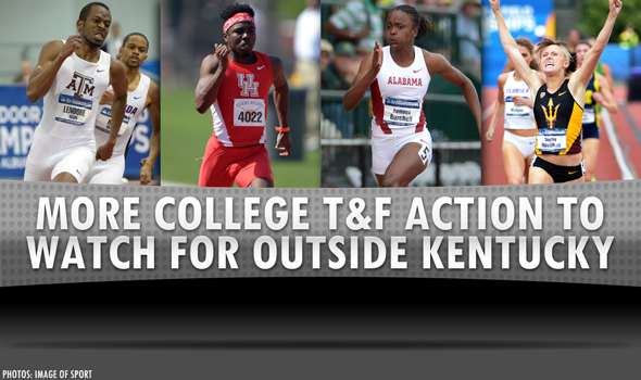 THE WARM-UP LAP: The Weekend's Best Collegiate T&F Action Outside Kentucky