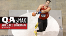 QA₂ Max PODCAST: Michael Lihrman of Wisconsin – NCAA DI Weight Throw Record Holder