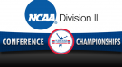 NCAA DII Events to Watch on Conference Championships Weekend
