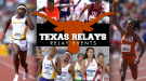TEXAS RELAYS PREVIEW: Relay Events