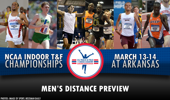 NCAA DI Indoor Championships Preview: Men's Distance & Mid-Distance
