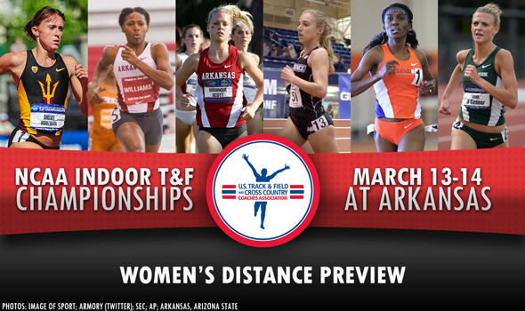 NCAA DI Indoor Championships Preview: Women's Distance & Mid-Distance