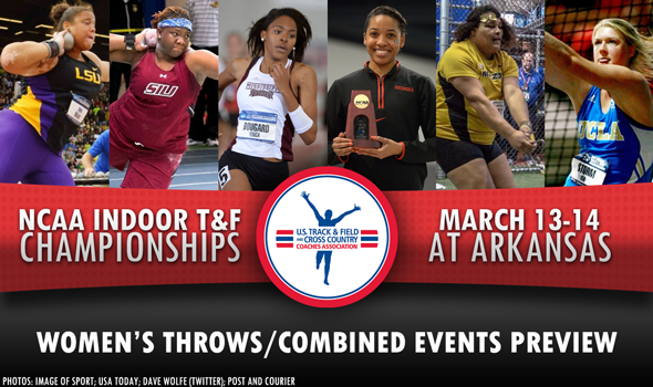 NCAA DI Indoor Championships Preview: Women's Throws and Combined Events