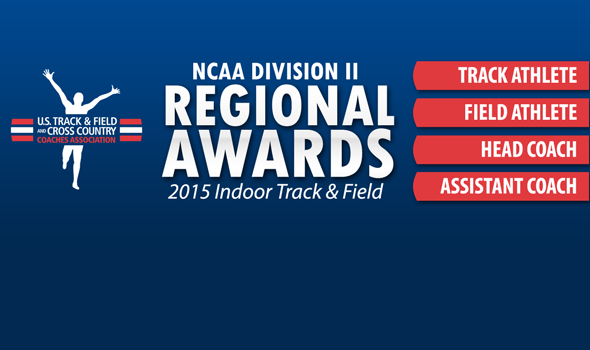 Regional Athlete & Coach Awards Announced for NCAA Division II Indoor Track & Field