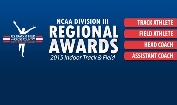 Regional Award Winners for 2015 NCAA Division III Indoor T&F Season Announced