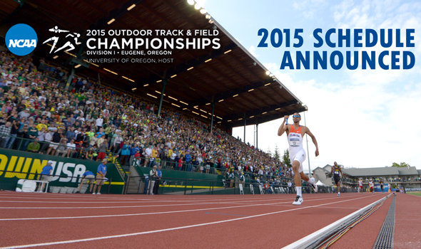 2015 NCAA Division I Outdoor Championships Schedule Announced Utilizing New Format