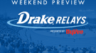 WEEKEND PREVIEW: Drake Relays