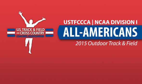 2015 NCAA Division I Outdoor Track & Field All-Americans Announced
