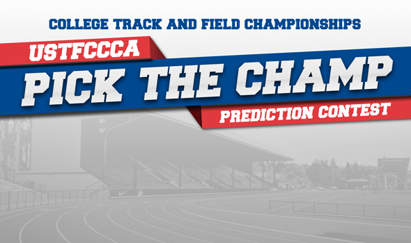 "USTFCCCA Launches College T&F Championships ""Pick The Champ"" Contest"
