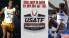 USATF Outdoor Championships: 10 Men's Events with Collegians in Contention
