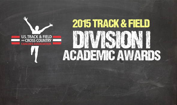 2015 All-Academic Honors Announced for NCAA Division I Track & Field