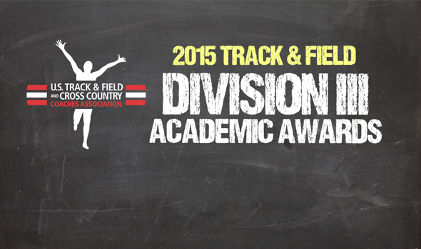 2015 All-Academic Honors Announced for NCAA Division III Track & Field