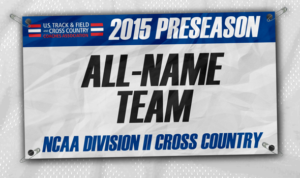 2015 Division II Cross Country Preseason All-Name Team