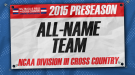 2015 Division III Cross Country Preseason All-Name Team