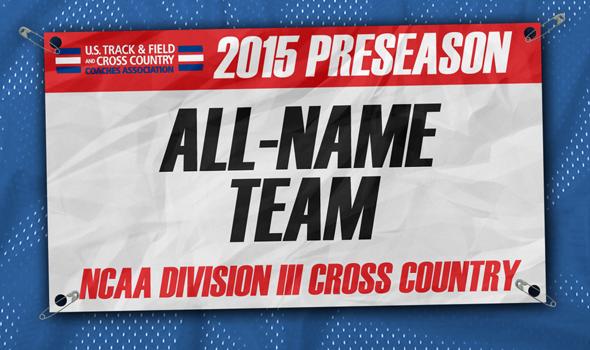2015 Division III Cross Country Preseason All-Name Team