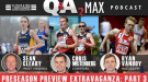 2015 QA2 Max Preseason Podcast Extravaganza (Part 3)