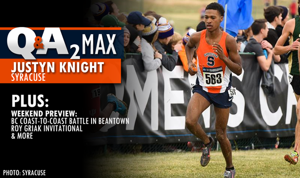 QA2 Max Podcast: Justyn Knight of #3 Syracuse Men (+ Weekend Preview)