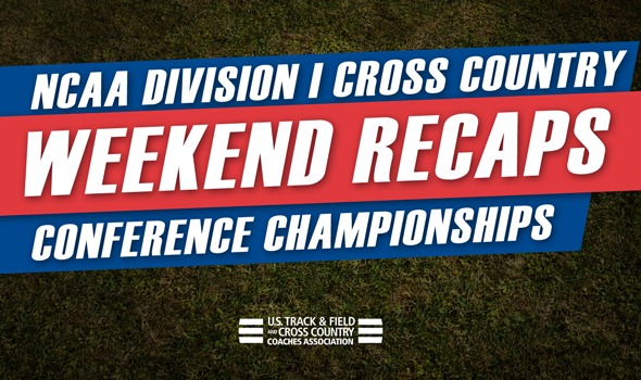 Weekend Recaps: NCAA DI Conference Championships
