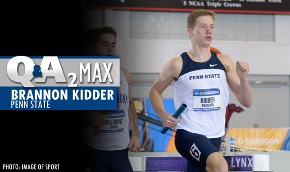 QA2 Max PODCAST: Penn State's Brannon Kidder, the 1000m Collegiate Record Holder