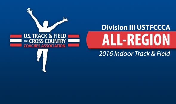 All-Region Honorees For 2016 NCAA DIII Indoor Track & Field