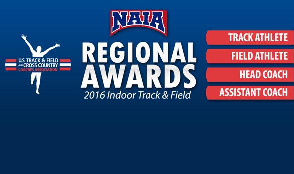 NAIA Regional Award Winners for 2016 Indoor Season