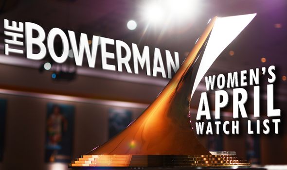 One New Addition to the April Bowerman Women's Watch List